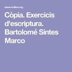 Còpia. Exercicis d'escriptura. Bartolomé Sintes Marco