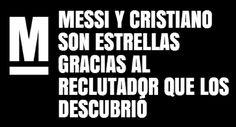 """""""Messi y Cristiano son estrellas gracias al reclutador que los descubrió"""" #MasQueReclutadores"""