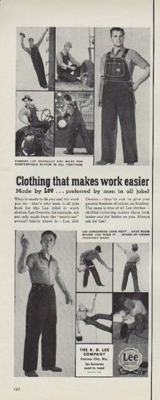 "Description: 1953 LEE OVERALLS vintage print advertisement ""Clothing that makes work easier"" -- Clothing that makes work easier ... Made by Lee ... preferred by men in all jobs! The H. D. Lee Company"