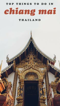 Wondering what the top things to do in Chiang Mai, Thailand are? Look no farther! Here are things to do AND things NOT to do! #chiangmai #thailandtravel