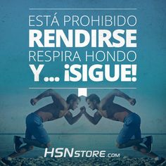 Está prohibido rendirse, respira hondo y... ¡Sigue! #fitness #motivation…