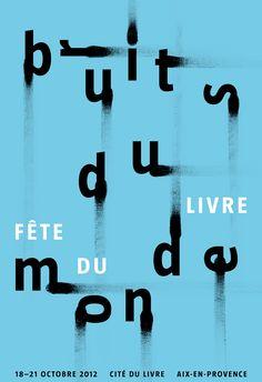 Apeloig, Fête du livre, Aix-en-Provence Bruits du monde, Affiche, 120 × 175 cm, 2012