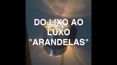 """DO LIXO AO LUXO """"ARANDELAS"""" DIY- Faça você mesmo!!!"""