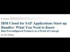 SAP Insider Podcast: IBM Cloud for SAP Applications Start-up Bundles: Wh...
