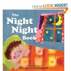 The Night Night Book, by Marianne Richmond - ages 1-3