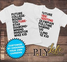 Child T-Shirt  Future Career Custom Toddler or Youth by ThePIYLife When I grow up...
