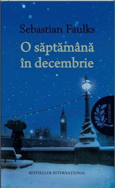 """O saptamana in decembrie""-Sebastian Faulks Romanian Language, My World, Best Sellers, Books, Movies, Movie Posters, Literatura, Author, Libros"