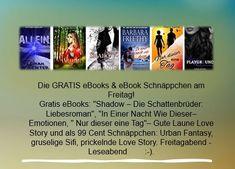 Heute als gratis eBooks: Liebe, Emotionen, Love . Und als aktuelle 99 Cent eBook Schnäppchen:Urban Fantasy, gruselige Sifi, prickelnde Love Story. ACHTUNG: Viele Gratis-eBooks & eBook Schnäppchen für kindle, tolino & Co sind nur sehr kurzfristig verfügbar. Kindle, Ebooks, Fantasy, Tolino, Book Presentation, Romance Books, Good Mood, Fantasy Books, Fantasia