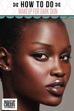 makeup for dark skin black women, how to do makeup for dark skin, contour makeup…