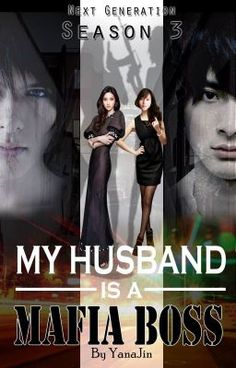 Read My Husband is a Mafia Boss (Season 3) #wattpad #action