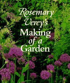 rosemary vereys making of a garden by rosemary verey