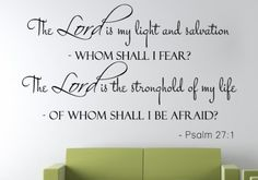 Psalm 27:1 The lord is my...Religious Wall Decal Quotes