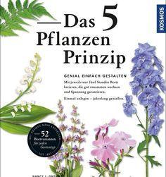 Garten einfach gestalten nach dem 5-Pflanzen-Prinzip.