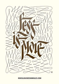 """Less is more"" #calligraphy #welldone"
