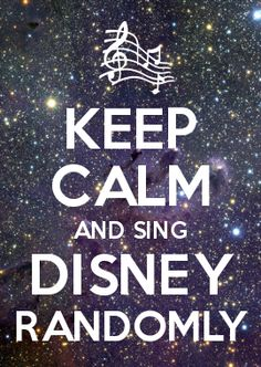 """There's no time to """"keep calm"""" while singing (and acting out) Disney songs! Disney Nerd, Disney Love, Disney Magic, Disney Stuff, Disney Fanatic, Disney And Dreamworks, Disney Pixar, Walt Disney, Best Disney Songs"""