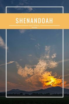 The Ultimate Guide to Shenandoah National Park