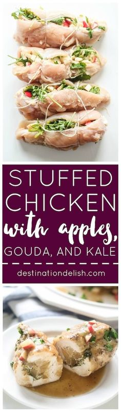 Stuffed Chicken Breasts with Apples, Gouda, and Kale | Destination ...
