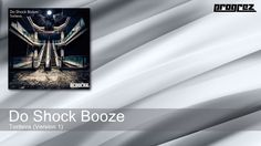 Do Shock Booze - Toriteva - Version 1 (Progrez)