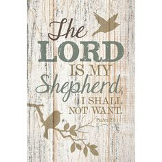 The Lord Is My Shepherd… New Horizons Wood Textual Plaque