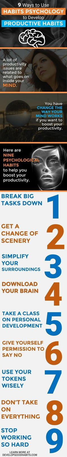 Increase your productivity infographic. A list of 9 psychology habits that will help you to be more productive. http://www.developgoodhabits.com/habits-psychology/