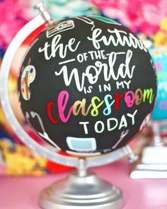 Kindergarten Classroom, Classroom Decor, Future Classroom, Teacher Appreciation Gifts, Teacher Gifts, Painted Globe, Teachers' Day, Classroom Inspiration, Globe Decor