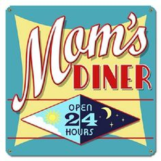 Brand New Mom's Diner Metal Sign, High-quality