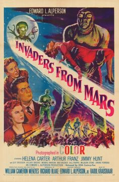 Invaders from Mars (1953): Directed by William Cameron Menzies. Starring Helena Carter, Arthur Franz, Jimmy Hunt, Leif Erickson, Hillary Brooke and Morris Ankrum. Music by Raoul Kraushaar. 78mins.