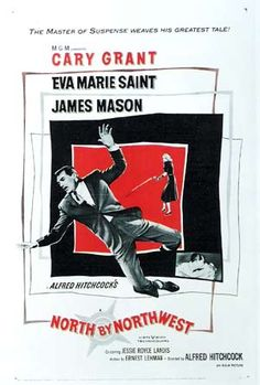 """""""North by Northwest"""" film poster - 1959, directed by Alfred Hitchcock, starring Cary Grant, Eva Marie Saint, James Mason - watched June 22, 2012"""