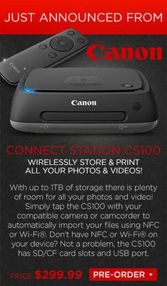 JUST ANNOUNCED FROM CANON ~ Wireless Connect Station CS100 #storage #photography #video #canon