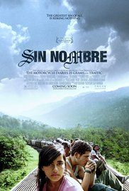 Sin Nombre (2009)~ Back home, my friend Clarissa made me see this crazy neighbor, Doña Eleanor, you know, like witchcraft? She smoked this puro, then told me with her freaky voice that I'd make it to the U.S. but not in God's hand, perhaps in the Devil's.