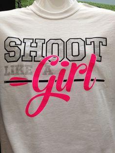Shoot Like a Girl Archery Shirt – Archery Squad $14.99
