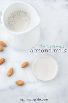 Homemade Almond Milk - Danielle Walker's Against All Grain