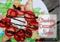 Strawberry Dessert Nachos