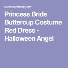 Princess Bride Buttercup Costume Red Dress - Halloween Angel
