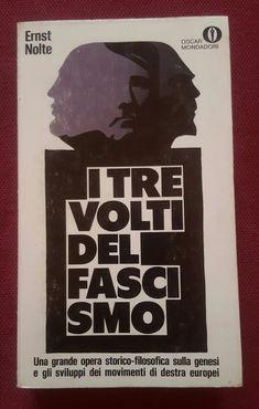Autore: Ernst Nolte Titolo: Il tre volti del fascismo Anno: 1971 Numero: L33 Copertina: Ferenc Pinter e Elio Uberti
