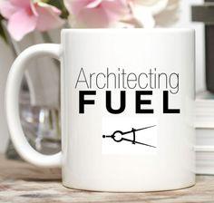 Gift for Architect / Architect Mug / Architect Gift / 11 or 15 oz Coffee Cup / Architect Fuel Architect Fuel. This mug comes in both the