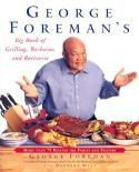 ISBN: 9780743200936 - George Foreman's Big Book of Grilling, Barbecue and  Rotisserie