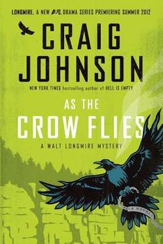 MysteryPeople Pick of the Month for May: Craig Johnson's 'As the Crow Flies'. Catch Craig at BookPeople 5/16!