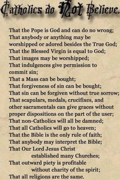 """Catholics Do NOT Believe ..."""