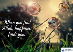 Happiness is finding Allah