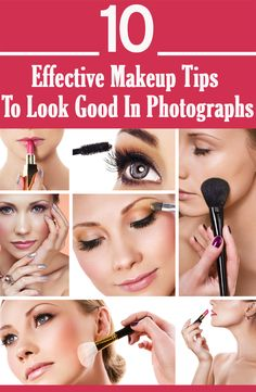 10 Effective Makeup Tips To Look Good In Photographs www.wsdear.com