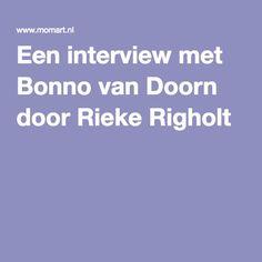 Een interview met Bonno van Doorn door Rieke Righolt