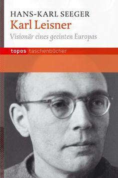 Karl Leisner: Visionär eines geeinten Europas, http://www.amazon.de/dp/383670563X/ref=cm_sw_r_pi_awd_E914sb0F7N834