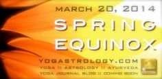 Spring Equinox Yogastrology® blog in Yoga Journal, coming soon. http://yogastrology.com