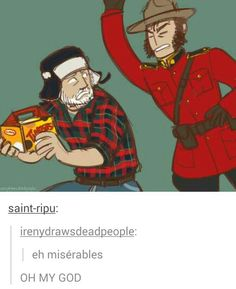 If Les Mis was set in Canada