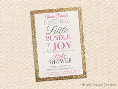 Baby Shower Invitation  Gold & Pink Glitter by BricieTrogliaDesign, $15.00