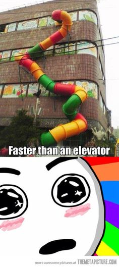 Faster than an elevator.