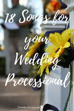 18 Songs for Your Wedding Processional ⋆ 2 Moms and a Baby (scheduled via http://www.tailwindapp.com?utm_source=pinterest&utm_medium=twpin&utm_content=post122197313&utm_campaign=scheduler_attribution)