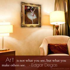 Art Quote - Edgar Degas