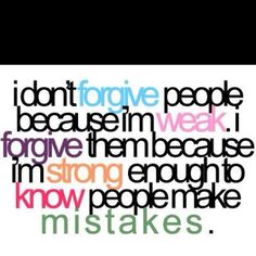 Because I have made mistakes...